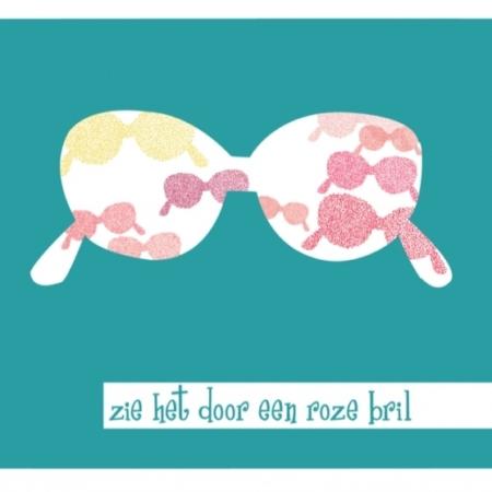 zie het door een roze bril