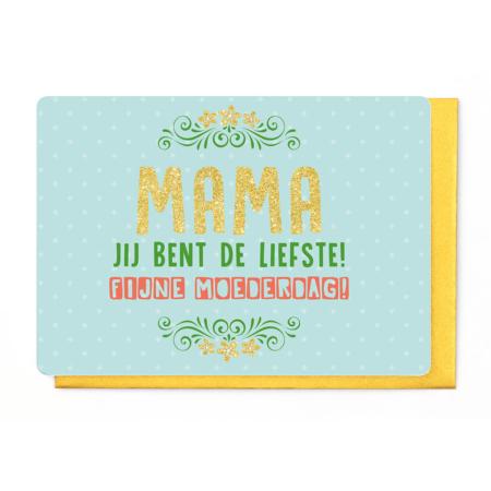 [SMD3505] MAMA JIJ BENT DE LIEFSTE - FIJNE MOEDERDAG!